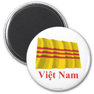 South Vietnam Waving Flag with Name in Vietnamese Magnet