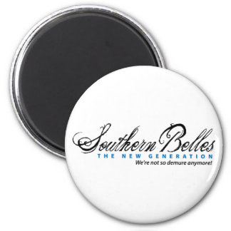 Southern Belles The New Generation 2 Inch Round Magnet