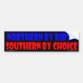 Southern by Choice Bumper Sticker