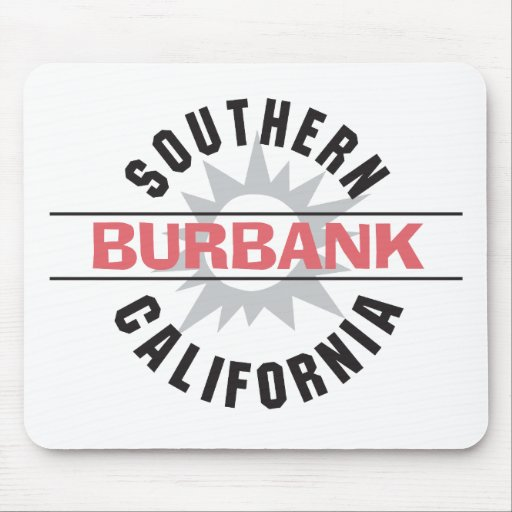 Southern California - Burbank Mouse Pad