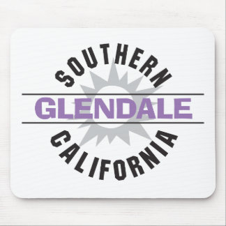 Southern California - Glendale Mouse Pad