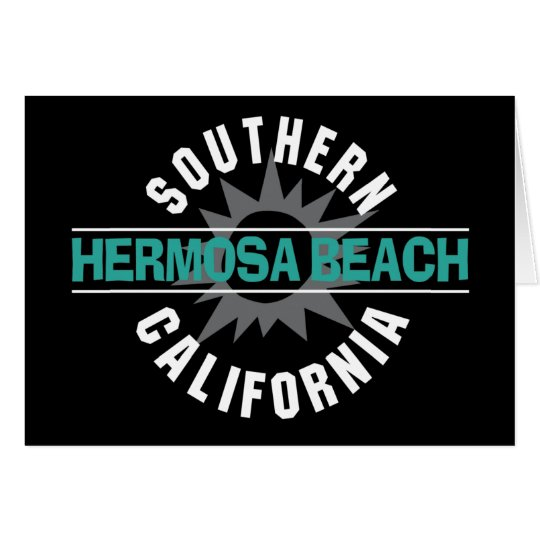 Southern California - Hermosa Beach Card