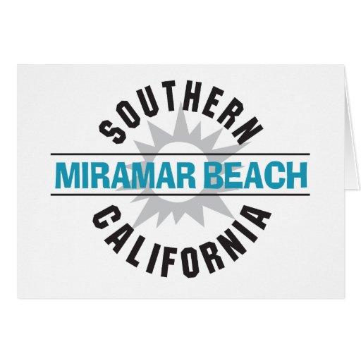 Southern California - Miramar Beach Greeting Card