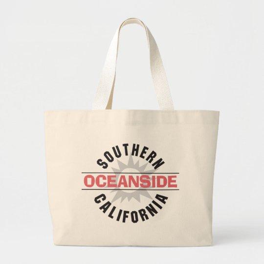 Southern California - Oceanside Large Tote Bag