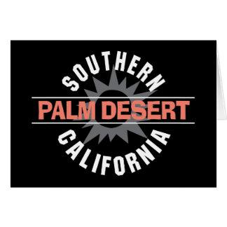 Southern California - Palm Desert Card