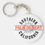 Southern California - Palm Desert Keychains