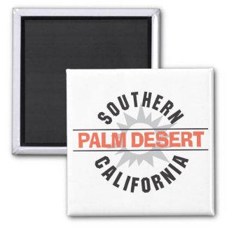 Southern California - Palm Desert Magnet