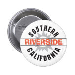 Southern California - Riverside Pinback Buttons