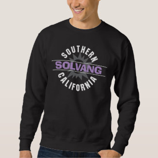 Southern California - Solvang Pull Over Sweatshirts