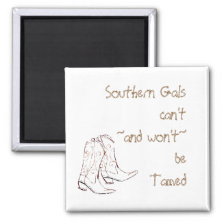 Southern Gals Quote Magnet