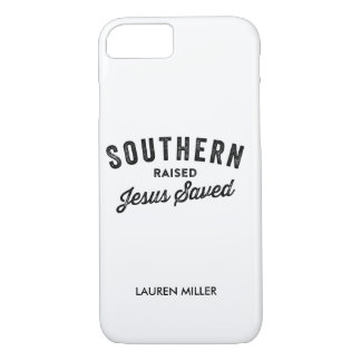 Southern raised jesus saved iPhone case
