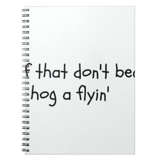 Southern Sayin's Notebook