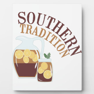 Southern Tradition Plaque