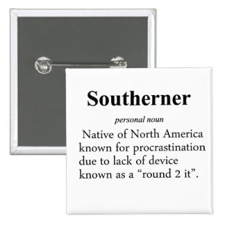Southerner Definition Pinback Button