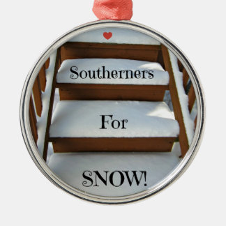 Southerners for Snow! Ornaments