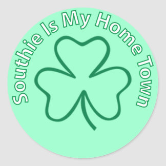 Southie Is MY Home Town Classic Round Sticker