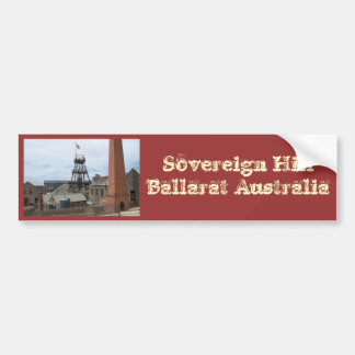 Sovereign Hill Ballarat Australia Bumper Sticker