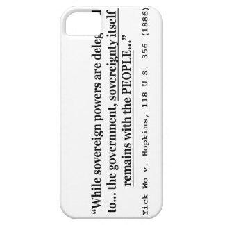 Sovereignty Yick Wo v Hopkins 118 U.S. 356 (1886) iPhone SE/5/5s Case