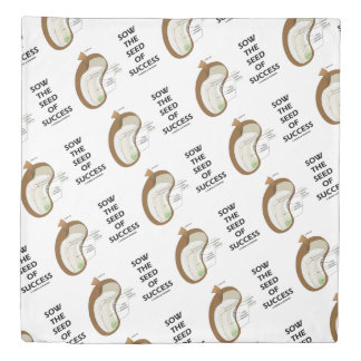 Sow The Seed Of Success Dicotyledon Bean Seed Duvet Cover