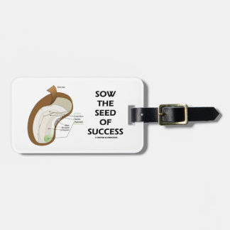 Sow The Seed Of Success (Seed Anatomy Humor) Tags For Luggage