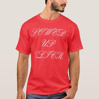 SOWED UP CLICK T-Shirt