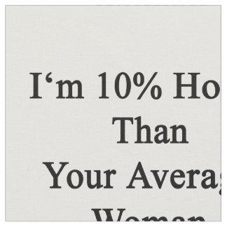 Soy 10 más calientes que su mujer media porque soy telas