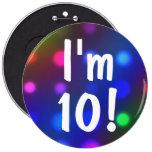 ¡Soy 10!  Pin del botón del cumpleaños