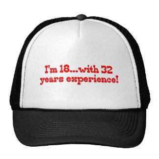 ¡Soy 18 con 32 años de experiencia! Gorras