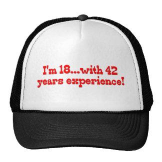 Soy 18 con 42 años de experiencia gorras