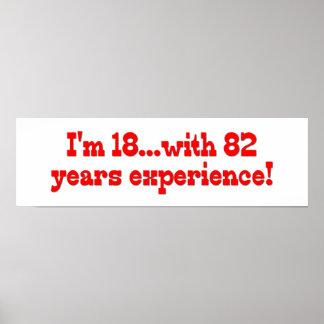 Soy 18 con 82 años de experiencia póster
