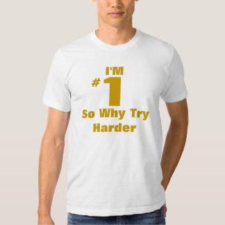 Soy #1 tan porqué intento más difícilmente playeras