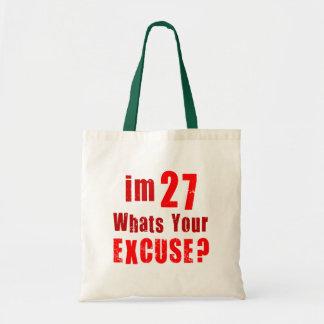 ¿Soy 27 cuáles soy su excusa Cumpleaños Bolsa De Mano