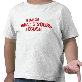 ¿Soy 2… cuál es su excusa? Camisetas