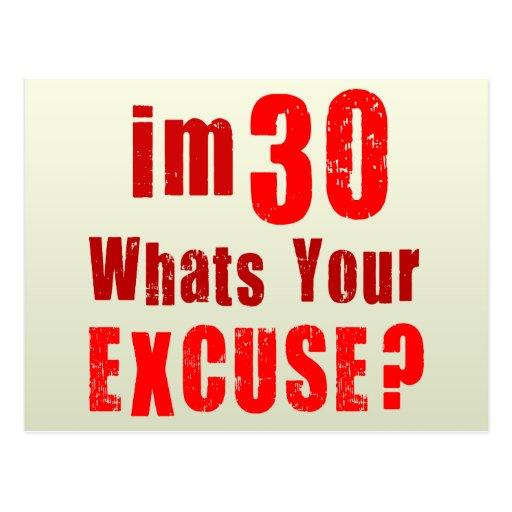 ¿Soy 30, cuáles soy su excusa? Cumpleaños Postal
