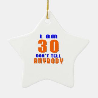Soy 30 no digo a cualquiera diseños divertidos del adorno de navidad