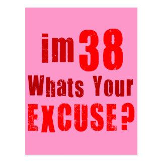 ¿Soy 38, cuáles soy su excusa? Cumpleaños Tarjetas Postales