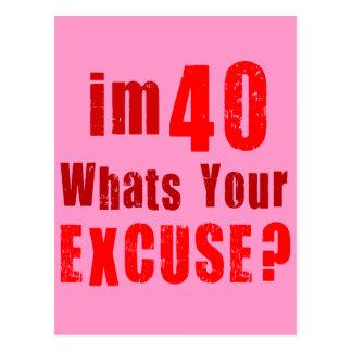 ¿Soy 40, cuáles soy su excusa? Cumpleaños Postal