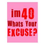 ¿Soy 40, cuáles soy su excusa? Cumpleaños Tarjetas Postales