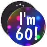 ¡Soy 60! Pin del botón del cumpleaños