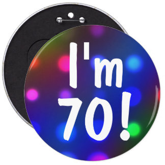 ¡Soy 70! Pin del botón del cumpleaños