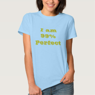 Soy 99%Perfect Remeras