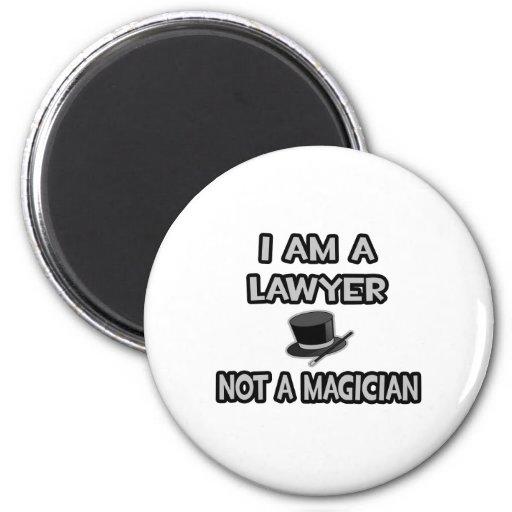 Soy abogado… no un mago imán redondo 5 cm
