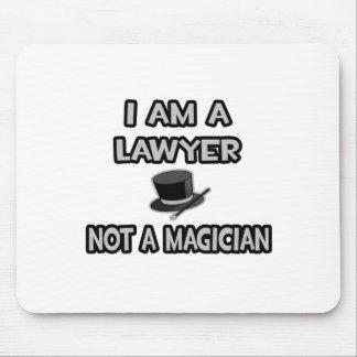 Soy abogado… no un mago alfombrillas de raton