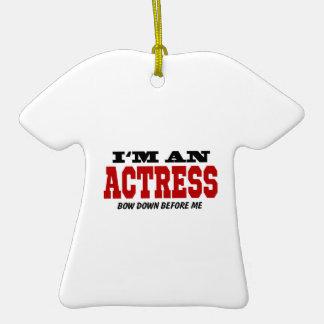 Soy actriz arqueo abajo antes de mí adorno de cerámica en forma de camiseta
