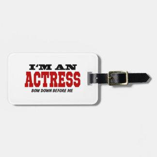 Soy actriz arqueo abajo antes de mí etiqueta de maleta