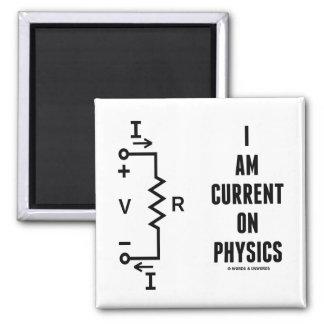 Soy actual en la física (la ley de ohmio) iman para frigorífico