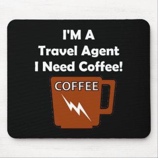 ¡Soy agente de viajes, yo necesito el café! Alfombrillas De Ratones
