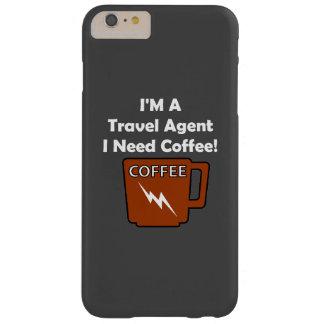 ¡Soy agente de viajes, yo necesito el café! Funda Barely There iPhone 6 Plus