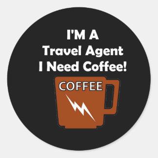 ¡Soy agente de viajes, yo necesito el café! Pegatina Redonda
