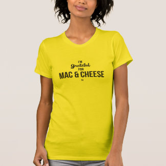 Soy agradecido para el mac y el queso remeras